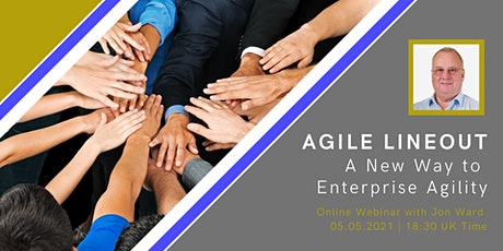 Agile Lineout, A New Way to Enterprise Agility Webinar billets