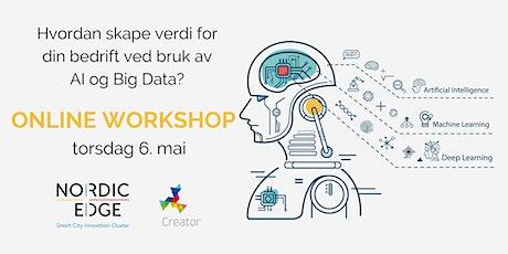 ONLINE WORKSHOP: Skap verdi for din bedrift med AI/Big Data tickets