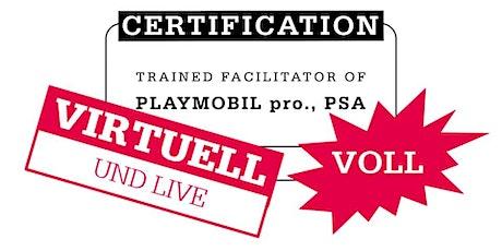 Zertifizierte PLAY SERIOUS AKADEMIE Ausbildung: PLAYMOBIL pro  Facilitator Tickets