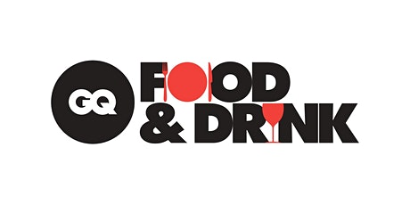 GQ Food & Drink Experience billets
