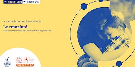 Le emozioni | Webinar 12 | Progetto Ora di Futuro biglietti