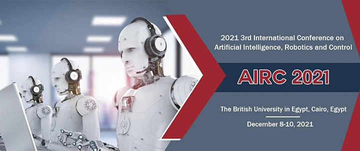 3rd Intl. Conf. on Artificial Intelligence, Robotics & Control (AIRC 2021) image