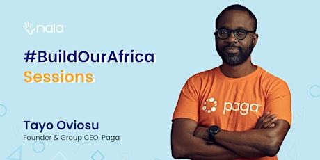 #BuildOurAfrica Sessions 009: Tayo Oviosu tickets