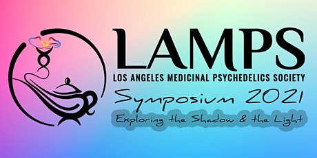 Los Angeles Medicinal Psychedelics Society Symposium 2021 tickets