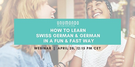 How to learn German & Swiss German in a fun and fast way - Webinar tickets