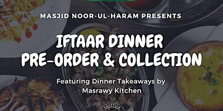 Iftaar Dinner Pre-Order - Masrawy Takeaway tickets