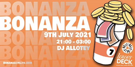 Fully O Presents: BONANZA - London's best under 25s Rave tickets
