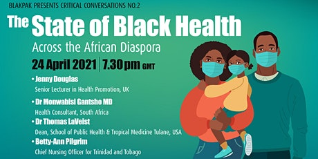 The State of Black Health  Across the African Diaspora tickets