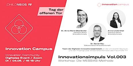 Innovationsimpuls Vol.003 / Workshop: Die MESSIAS-Methode Tickets