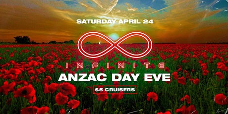 Infinite • ANZAC DAY EVE • Travlos • $5 Cruisers tickets