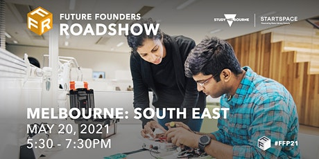 Future Founders Roadshow - South East Melbourne tickets