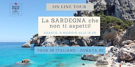 La Sardegna che non ti aspetti! biglietti