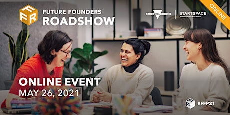 Future Founders Roadshow - Online tickets