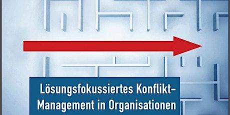 Lösungsfokussiertes Konfliktmanagement in Organisationen - Online Kompakt Tickets