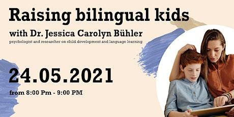 Online workshop: Raising Bilingual Kids tickets