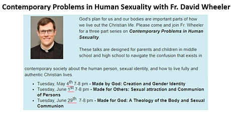 Contemporary Problems in Human Sexuality with Fr. David Wheeler tickets