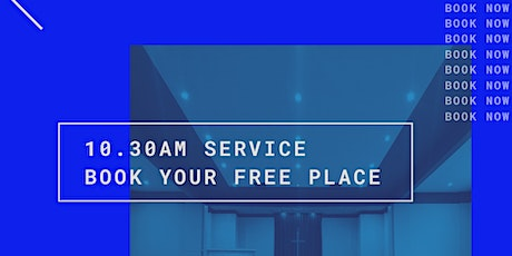 10.30am Service | 9th May tickets