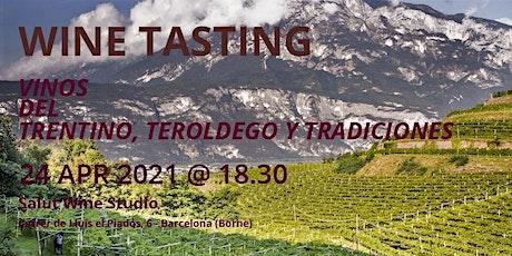 WINE TASTING: VINOS DEL TRENTINO (Alpes italianas),TEROLDEGO Y TRADICIONES entradas
