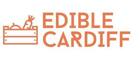 Edible Cardiff Network Gathering tickets