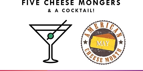 Summer Cocktails & Cheese – 5 Cheesemongers and a Cocktail tickets