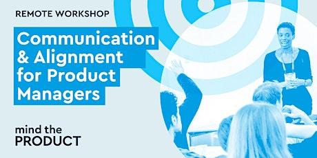 Communication & Alignment Remote Workshop - British Summer Time tickets