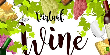Virtual Wine Tasting tickets