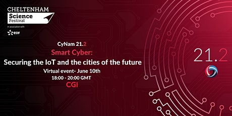 CyNam 21.2 - Smart Cyber: Securing the IoT and the cities of the future tickets