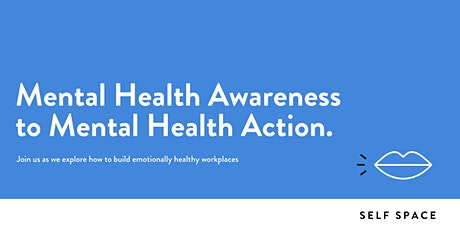 Mental Health Awareness to Mental Health Action. tickets