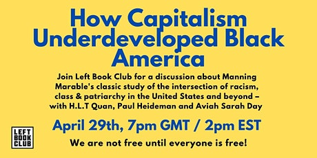 Manning Marable: How Capitalism Underdeveloped Black America tickets