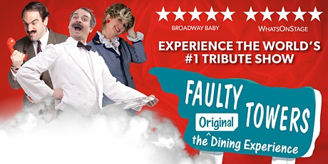 Faulty Towers - The Original Dining Experience tickets