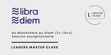 """Master Class - """" De la blockchain au Diem (Ex Libra)"""" billets"""