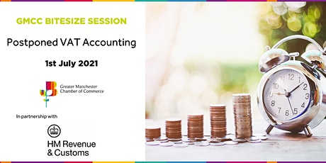 GMCC Bitesize Session - Postponed VAT Accounting for Imports tickets