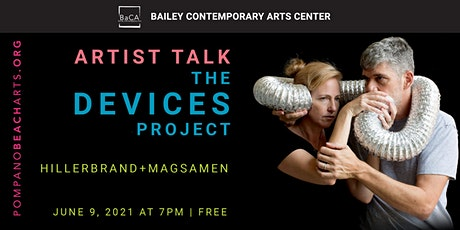 The Devices Project Virtual Artist Talk tickets