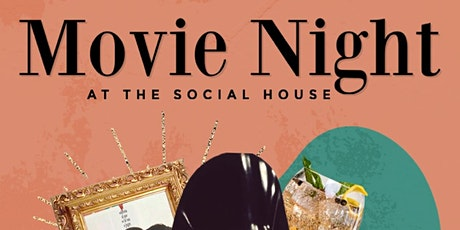 MOVIE NIGHT at The Social House tickets