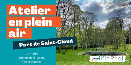 Atelier en plein air - 5-10 ans - jeu. 22/04 14h-18h - Parc de Saint-Cloud billets