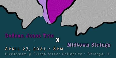 De'Sean Jones Trio w/Midtown Strings livestream @ Fulton Street Collective tickets