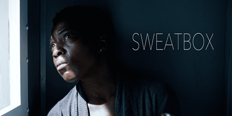 Sweatbox screening and discussion tickets