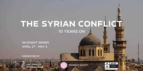 The Syrian Conflict: 10 Years On - The Crisis within Syria tickets