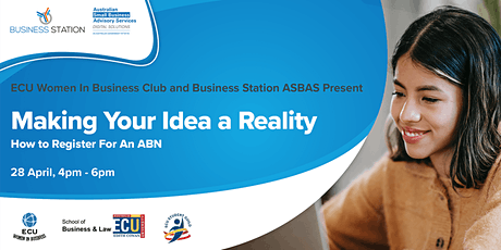 Making Your Idea a Reality – How to Register For An ABN by Cesira [FW] tickets