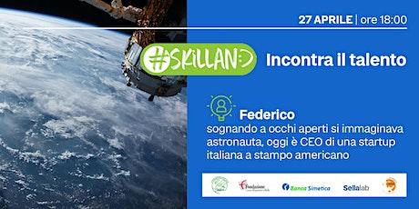 Dalla NASA ad una startup completamente italiana biglietti