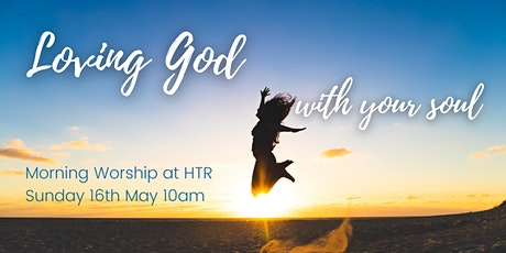 Morning Worship at HTR tickets