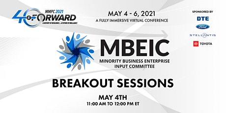 MBEIC Industry Group Breakout Sessions @ MMPC 2021: Forty & Forward tickets