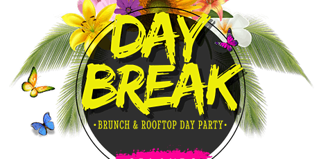 Grey Goose Essence presents Daybreak- Brunch & Rooftop Day Party tickets