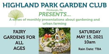 Highland Park Garden Club Presents... Fairy Gardens for All Ages tickets