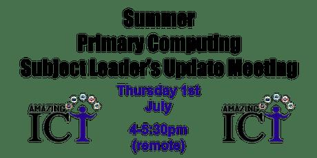 Summer Primary Computing Coordinator's Update Meeting tickets