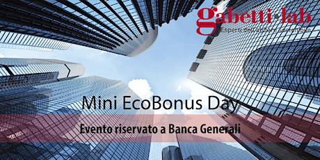 Mini EcoBonusDay. Gabetti Lab per Banca Generali biglietti