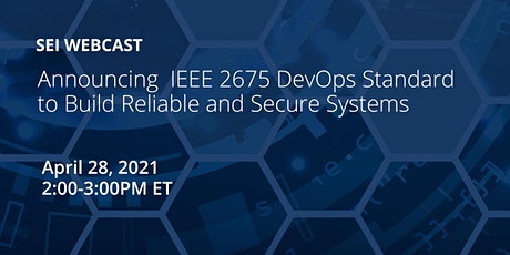 Announcing  IEEE 2675 DevOps Standard to Build Reliable and Secure Systems tickets