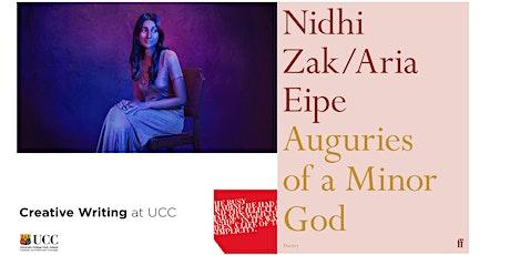 Creative Writing at University College Cork Reading: Nidhi Zak/Aria Eipe tickets