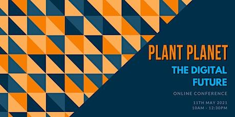 Plant Planet: The Digital Future Conference bilhetes