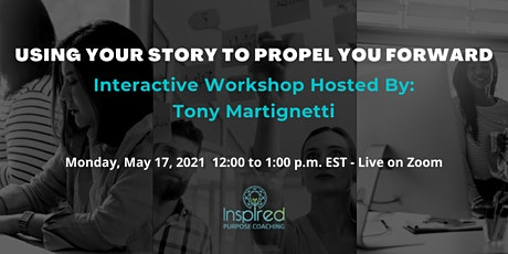 Using Your Story to Propel You Forward tickets
